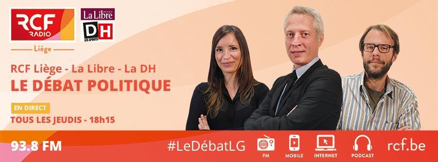 RCF Liège - La Libre - La DH - Le débat politique