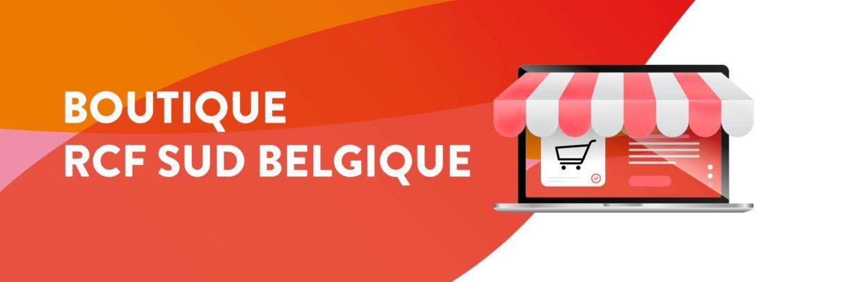 Notre boutique RCF Sud Belgique