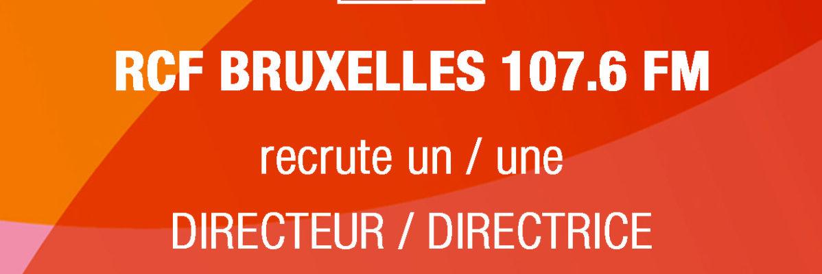 RCF Bruxelles ASBL recrute un / une DIRECTEUR / DIRECTRICE